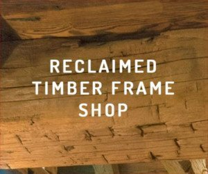 Reclaimed timber frame shop